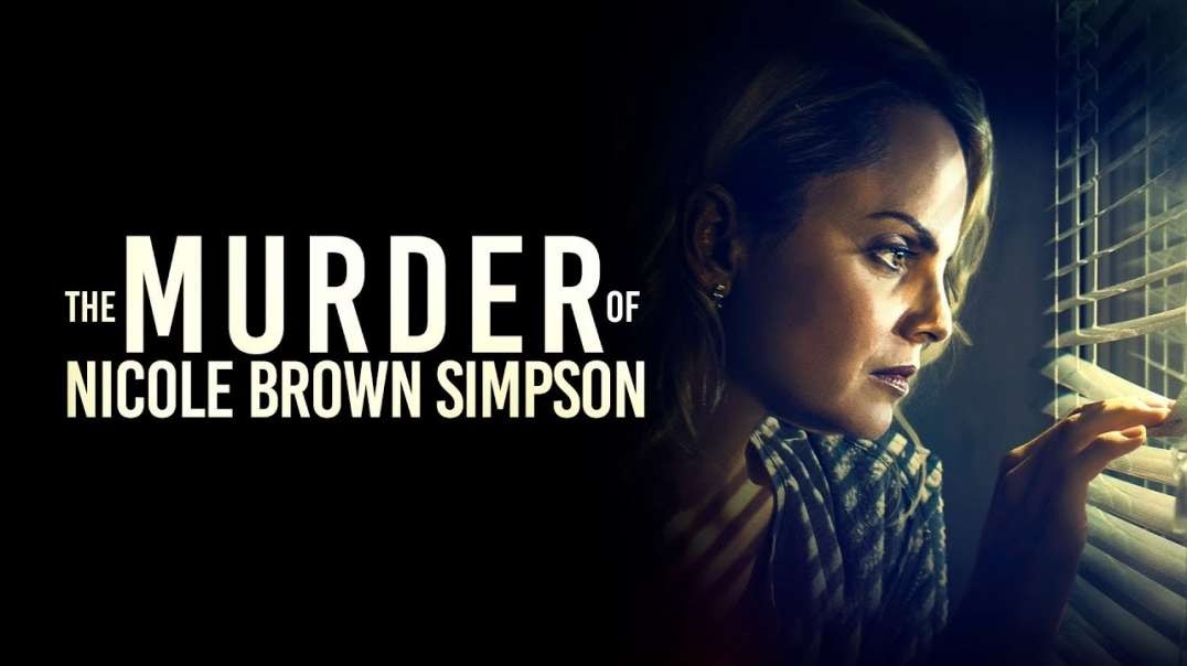معرفی فیلم The Murder of Nicole Brown Simpson 2019