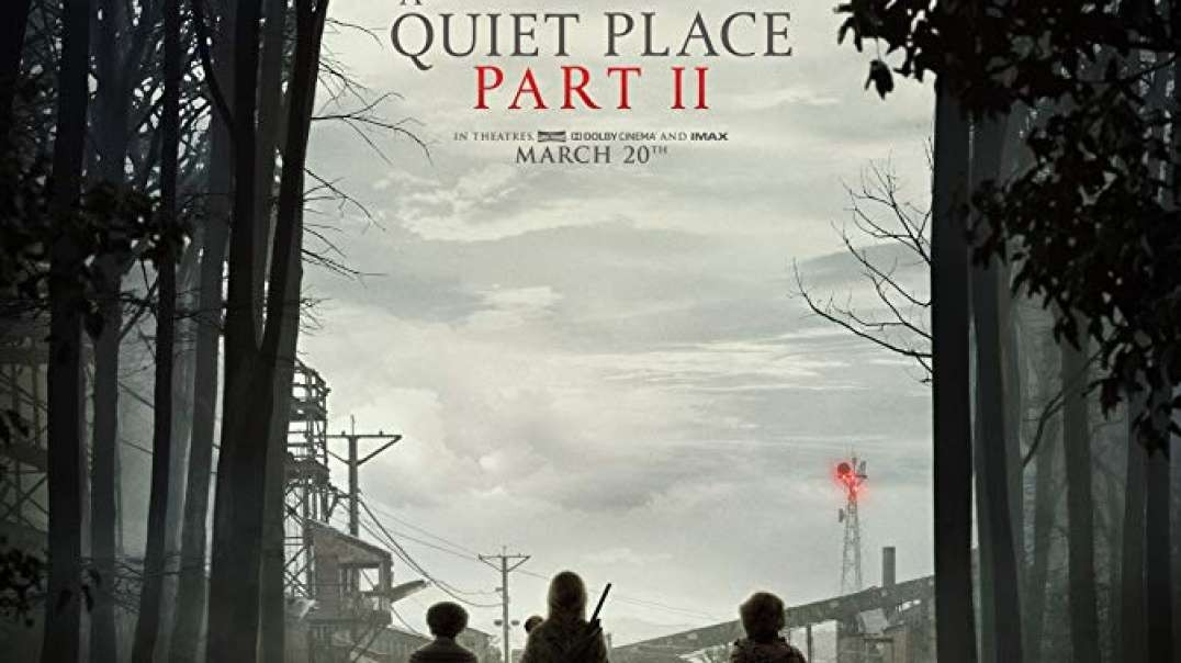 معرفی فیلم A Quiet Place Part II 2020