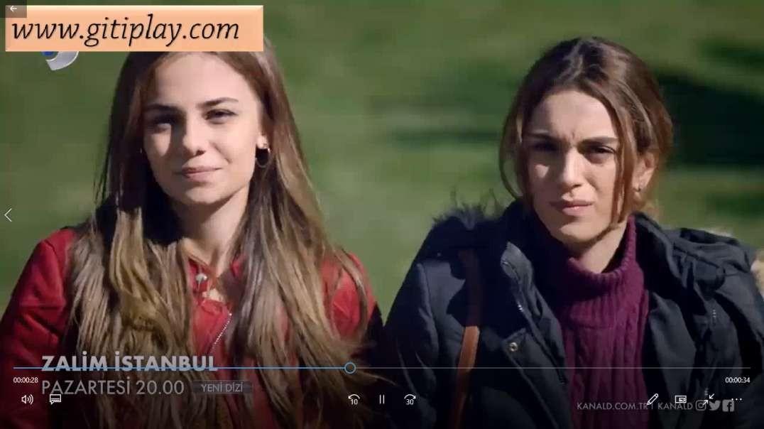"تیزر قسمت اول سریال "" استانبول ظالم "" + زیرنویس فارسی"
