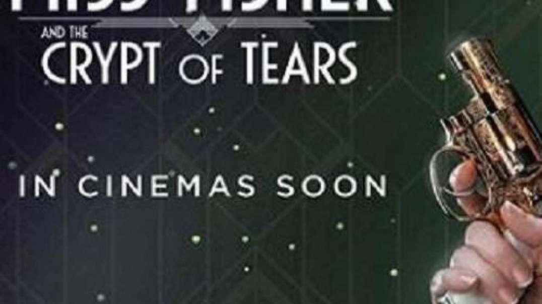 تیزر و معرفی فیلم Miss Fisher & the Crypt of Tears 2020