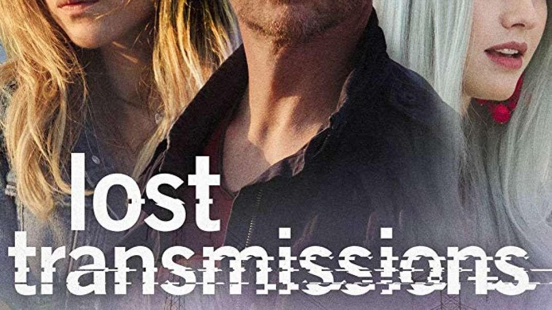 تیزر و معرفی  فیلم Lost Transmissions 2019