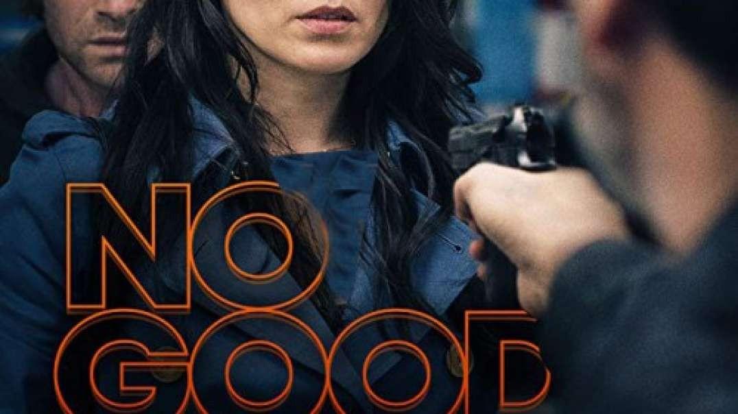 تیزر و معرفی فیلم No Good Deed 2020