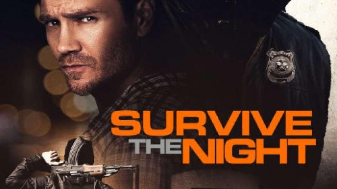 تیزر و معرفی فیلم Survive the Night 2020