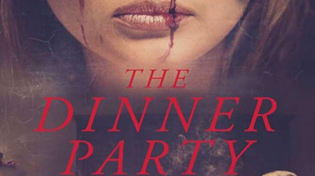 تیزر و معرفی  فیلم The Dinner Party 2020