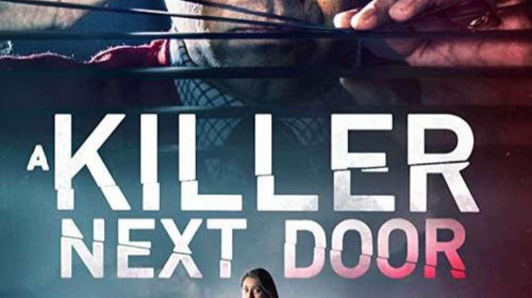 معرفی و تیزر فیلم A Killer Next Door 2020