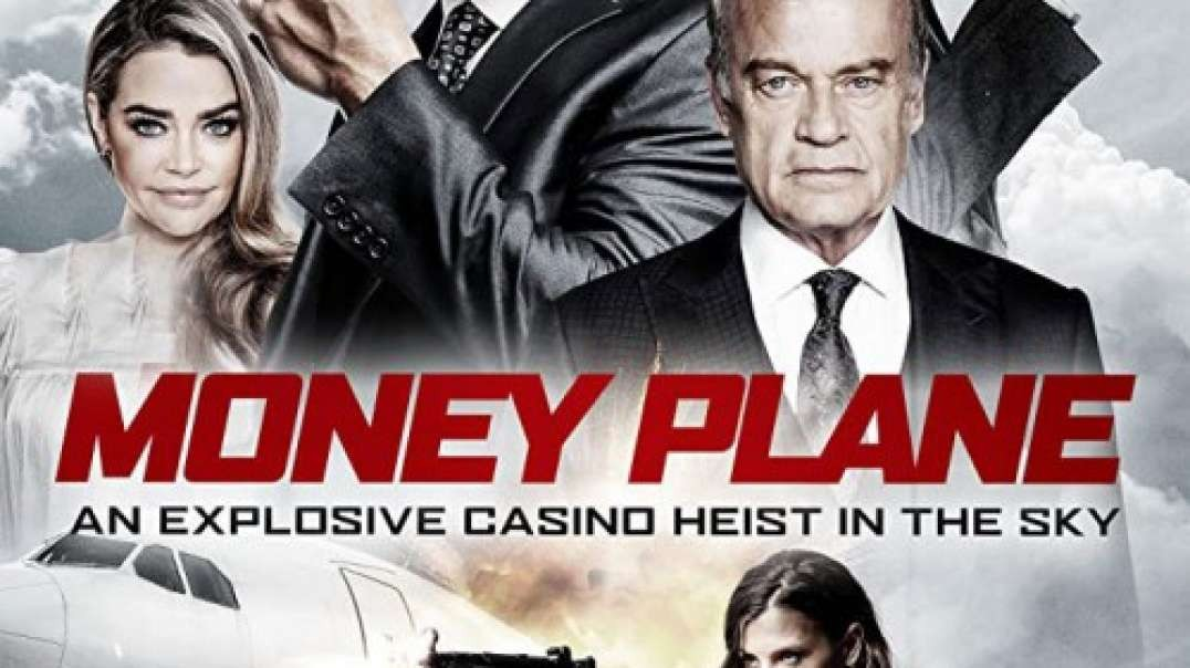 معرفی و تیزر فیلم Money Plane 2020