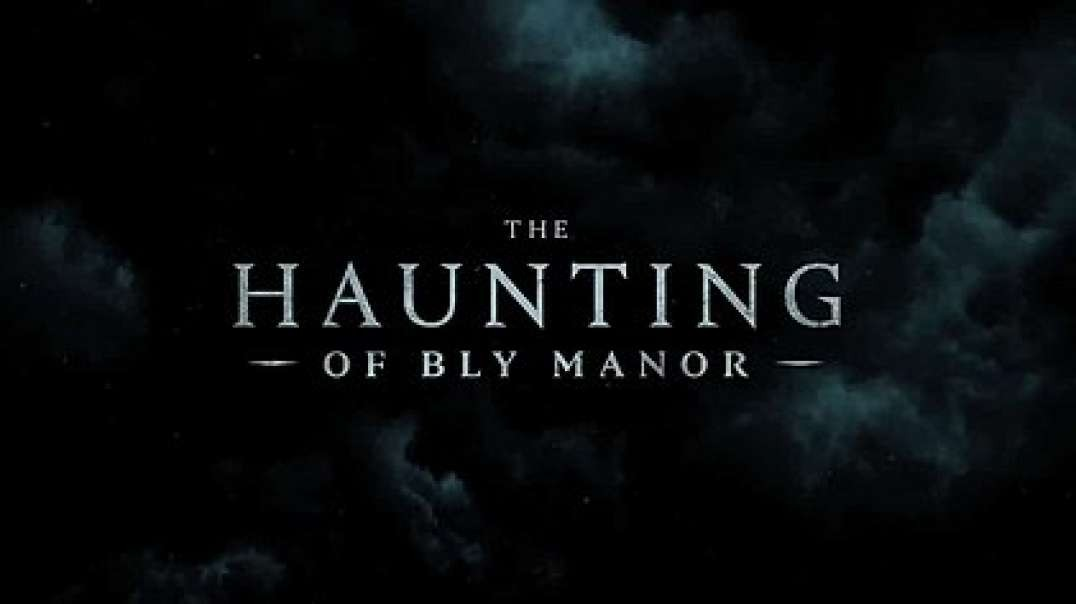 تیزر The Haunting of Bly Manor